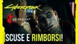 I problemi di Cyberpunk 2077: RIMBORSI e scuse da CD Projekt Red!