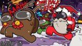 I'M JUST TRYING TO SAVE CHRISTMAS! | Among Us