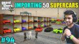 IMPORTING FERRARI CARS FOR NEW SHOWROOM   GTA V GAMEPLAY #94