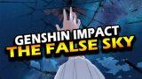 ITS ALL CREATED!? – Genshin Impact False Sky Theory