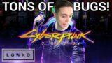 Lowko Finds BUGS & GLITCHES In Cyberpunk 2077!