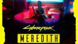 MEREDITH STOUT ROMANCE – Cyberpunk 2077 Full Story
