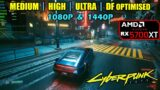 RX 5700 XT | Cyberpunk 2077 – 1080p & 1440p – Med, High, Ultra, DF optimised settings