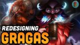 Redesigning League of Legends' Boring Champions: Gragas