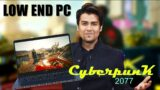 Run Cyberpunk 2077 on LOW END PC !!!