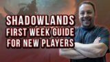 Shadowlands Guide for the First Week Focusing on New Players