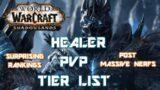 Shadowlands Healer Tier List (PVP POST MASSIVE NERFS)