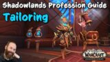 Shadowlands Tailoring Guide – Leveling & Gold Making – It's more than just Bags!