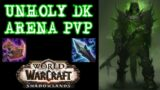 UNHOLY DK PvP Arena – WoW Shadowlands