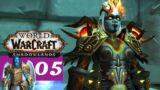 We Are Prepared || WoW Shadowlands Let's Play – Part 5