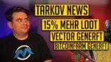 15% MEHR LOOT! TARKOV News KW2 Escape from Tarkov