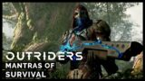 Outriders – Mantras of Survival Trailer