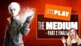 Let's Play The Medium Xbox Series X – The Medium Xbox Series X Ending Gameplay