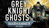 40 Facts and Lore on Grey Knight Ghosts in Warhammer 40K