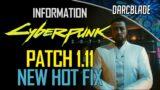A Quick Hot Fix : Cyberpunk 2077 Patch 1.11