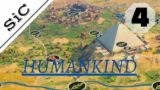 A SiC Play: Humankind – Lucy Open Dev #4: Pyramid of Giza
