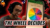 AMONG US BUT THE WHEEL DECIDES WHAT I SAY AND I WON TWICE *bel tounsi*