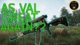 AS VAL Buffed Back to Greatness!? – Escape From Tarkov News
