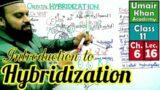 Atomic Orbital Hybridization #FScChemistry   Introduction and Basic Concept in Urdu Hindi