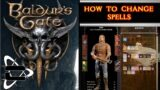 Baldurs gate 3 how to change your spells