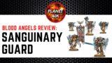 Blood Angels SANGUINARY GUARD Review / Tactics  – 9th Edition Codex – Warhammer 40k