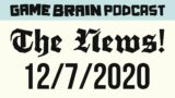 Board Game News! December 7, 2020 | GAME BRAIN PODCAST