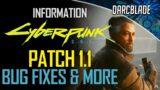Bug Fixes & More : Cyberpunk 2077 Patch 1.1