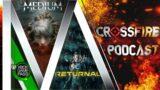 "CrossFire: Xbox & Game Pass Quarterly Report | ""The Medium"" Reviews & Meta Score | Returnal Delayed"