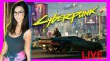 CybER pUNk is love…… cYBer PUnk is LIFE!!  | cYBERpUNK 2077 LIVE