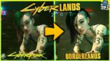 CyberLands 2077 – What Happens If You Cross Borderlands & Cyberpunk 2077? Borderlands/Cyberpunk Mod