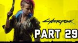 Cyberpunk 2077 Part 29