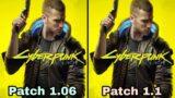 Cyberpunk 2077 Patch 1.06 vs Patch 1.1 Graphics & FPS Comparison ! PC