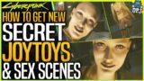 Cyberpunk 2077: SECRET JOYTOYS & SEX SCENES – How To Unlock New Joytoys In Night City – Full Guide