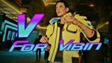 Cyberpunk 2077 – V for Vibin
