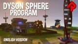 DYSON SPHERE PROGRAM gameplay: Factorio on an Epic Scale! (English version/PC Early Access)
