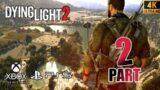Dying light 2 PS5 GAMEPLAY WALKTHROUGH 4K HDR 60 FPS