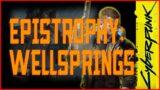 EPISTROPHY: WELLSPRINGS – CYBERPUNK 2077
