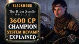 ESO Oblivion: 3600 CP Champion System Revamp Explained – Elder Scrolls Online Blackwood