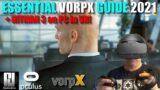 ESSENTIAL VORPX GUIDE 2021 + Hitman 3 On PC in VR! / RTX 2070 Super