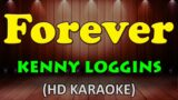 FOREVER – Kenny Loggins (HD Karaoke)