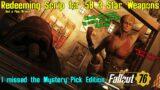 Fallout 76: Redeeming Scrip for 58 x 3 Star Weapons – Purveyor Scrip Dump