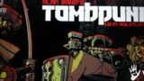 """Game News: """"Classically Inspired"""" Tombpunk Lo-Fi Roleplaying Introduced In Kickstarter Campaign"""