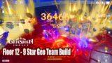 Genshin Impact – Abyss Floor 12 Update 9 Star Gameplay – Best Geo Team MC Geo Albedo