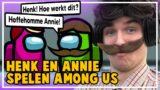 HENK & ANNIE spelen AMONG US!