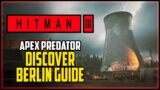 Hitman 3 All Undiscovered Areas Berlin (Discover Berlin Challenge)