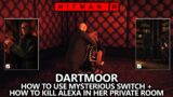 Hitman 3 Dartmoor – How to Use Mysterious Switch & Kill Alexa Private Room – Dog Secrets Challenge
