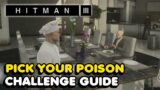 Hitman 3 – Pick Your Poison Challenge Guide (+ Lethal Poison Location)
