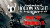 Hollow Knight – Silksong Preparation Part 10 (Ending 1)