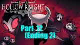 Hollow Knight – Silksong Preparation Part 12 (Ending 2)
