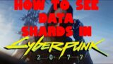 How To Access or Read Data Shards in Cyberpunk 2077 On PC